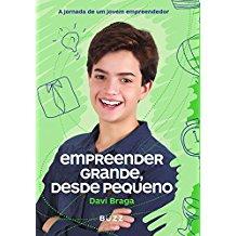 EMPREENDER GRANDE, DESDE PEQUENO