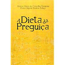 DIETA DA PREGUICA, A