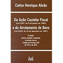 DA ACAO CAUTELAR FISCAL E ARROLAM. DE BENS-03ED/15