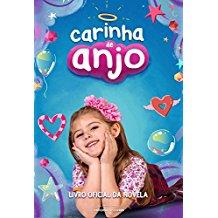CARINHA DE ANJO - LIVRO OFICIAL DA NOVELA