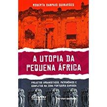Utopia da Pequena África, A