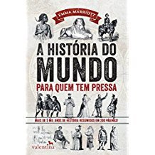 HISTORIA DO MUNDO PARA QUEM TEM PRESSA, A