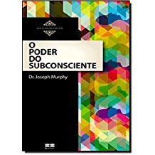 PODER DO SUBCONSCIENTE, O - (BEST SELLER)