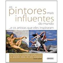 PINTORES MAIS INFLUENTES, OS