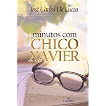 MINUTOS COM CHICO XAVIER - ( INTELITERA )
