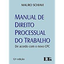 MANUAL DE DIREITO PROCESSUAL DO TRABALHO-12ED/17