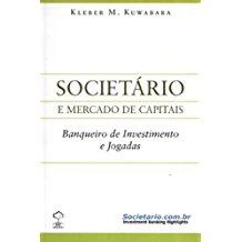 SOCIETARIO - BANQUEIRO DE INVESTIMENTO E JOGADAS