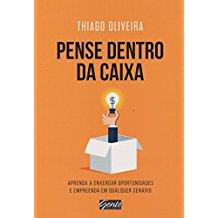 PENSE DENTRO DA CAIXA