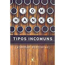 TIPOS INCOMUNS - ALGUMAS HISTORIAS