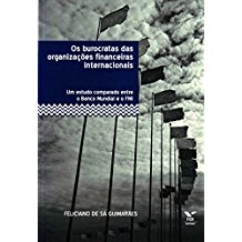 Burocratas das Organizações Financeiras Internacionais, Os
