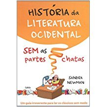 HISTORIA DA LITERATURA OCIDENTAL SEM PARTES CHATAS
