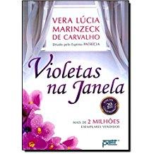 VIOLETAS NA JANELA - NOVA EDICAO