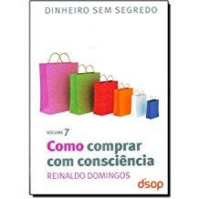 COMO COMPRAR COM CONSCIENCIA - VOL. 7