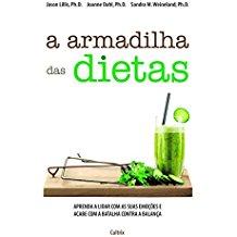 ARMADILHA DAS DIETAS, A