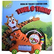 HORA DE TOCAR E CANTAR COM TOBI, O TIGRE