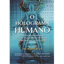 HOLOGRAMA HUMANO, O