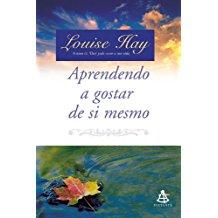 APRENDENDO A GOSTAR DE SI MESMO - INCLUI CD