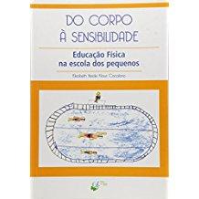 DO CORPO A SENSIBILIDADE