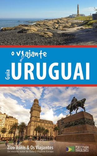 GUIA O VIAJANTE - URUGUAI