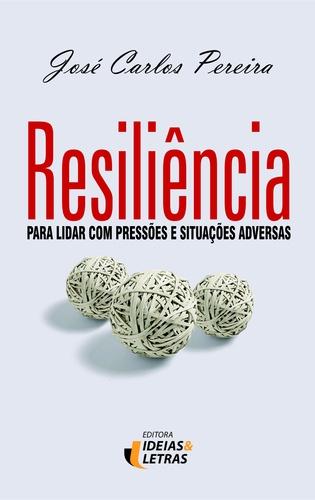RESILIENCIA PARA LIDAR COM PRESSOES E SITUACOES AD