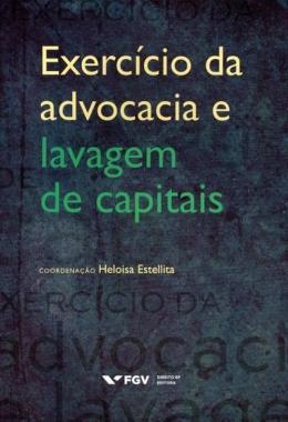 EXERCICIO DA ADVOCACIA E LAVAGEM CAPITAIS-01ED/16