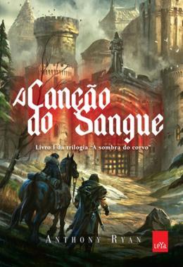 CANCAO DE SANGUE, A - LIVRO I