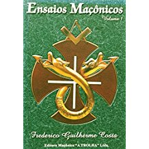 ENSAIOS MACONICOS-VOL.01