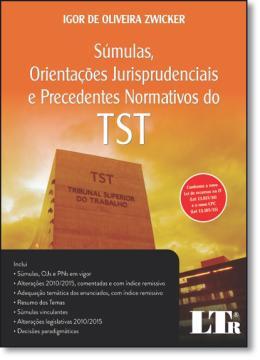 SUMULAS, ORIENT. JURISP. PREC. NORMAT. TST-1ED/15