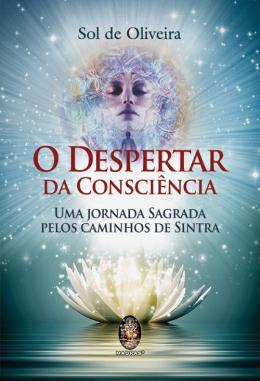 DESPERTAR DA CONSCIENCIA, O