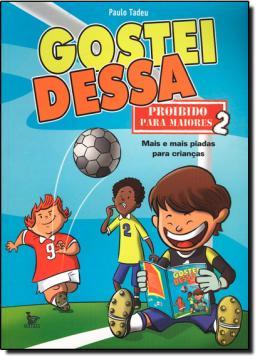 GOSTEI DESSA - PROIBIDO PARA MAIORES 2