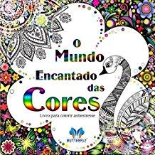 MUNDO ENCANTADO DAS CORES, O - (BUTTERFLY)