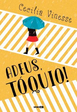 ADEUS, TOQUIO!
