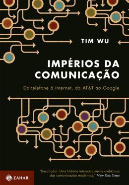 IMPERIOS DA COMUNICACAO