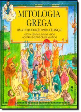 MITOLOGIA GREGA - UMA INTRODUCAO PARA CRIANCAS