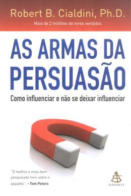 ARMAS DA PERSUASAO, AS