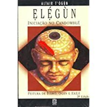 ELEGUN-INICIACAO NO CANDOMBLE