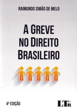 GREVE NO DIREITO BRASILEIRO, A - 04ED/17