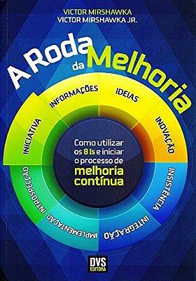 RODA DA MELHORIA, A