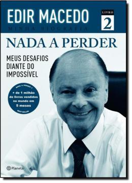 NADA A PERDER 2- MEUS DESAFIOS DIANTE IMPOSSIVEL