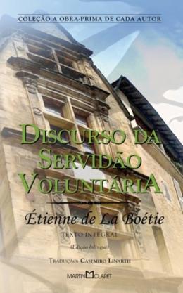 DISCURSO DA SERVIDAO VOLUNTARIA