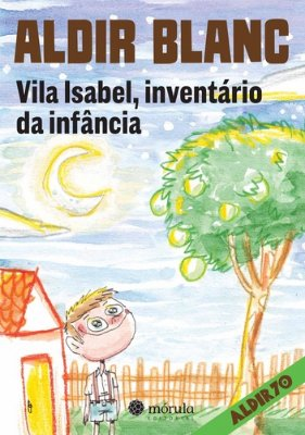 VILA ISABEL, INVENTARIO DA INFANCIA
