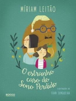 ESTRANHO CASO DO SONO PERDIDO, O