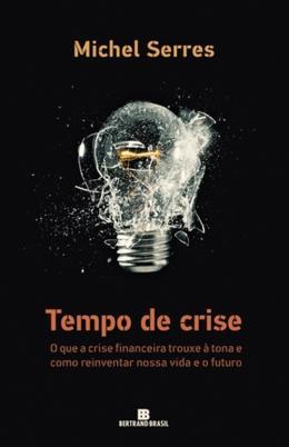 TEMPO DE CRISE