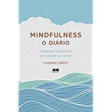 MINDFULNESS - O DIARIO