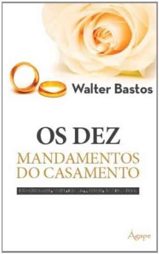 DEZ MANDAMENTOS DO CASAMENTO, OS - (5804)