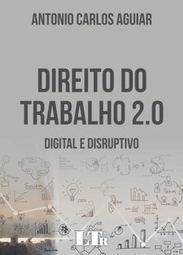 DIREITO DO TRABALHO 2.0-DIG. E DISRUPTIVO - 01ED/1