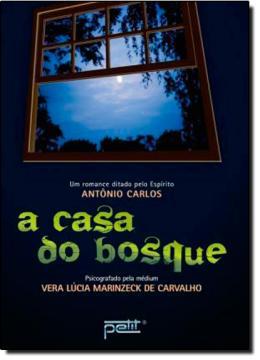 CASA DO BOSQUE, A