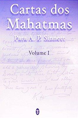 CARTAS DOS MAHATMAS - VOL.01