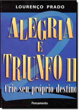 ALEGRIA E TRIUNFO - VOL.02 - CRIE SEU PROPRIO DE