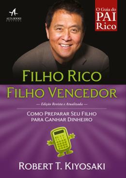 FILHO RICO,  FILHO VENCEDOR - REVISTA ATUALIZADA